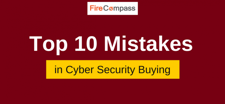 Top 10 Mistakes in Cyber Security Buying