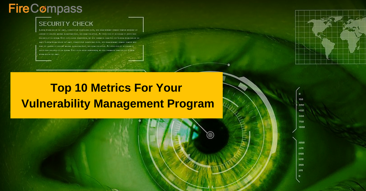 top 10 metrics for your vulnerability management program