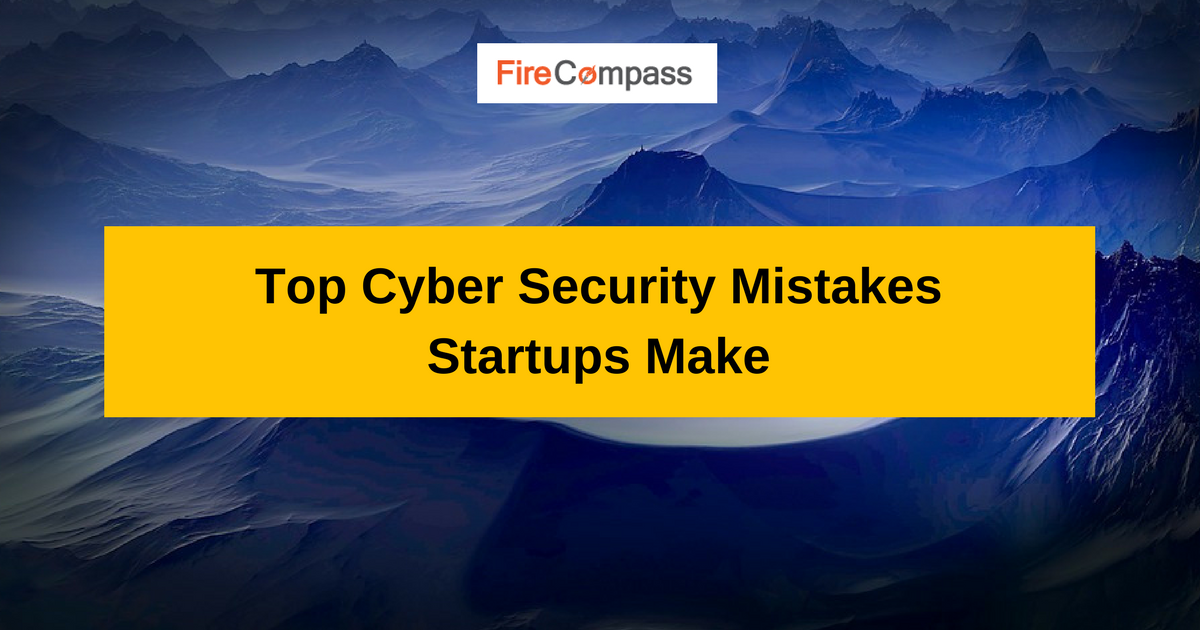 Top Cyber Security Mistakes
