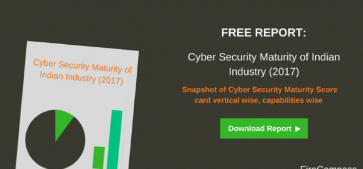 Cyber Security Maturity Report of Indian Industry (2017)