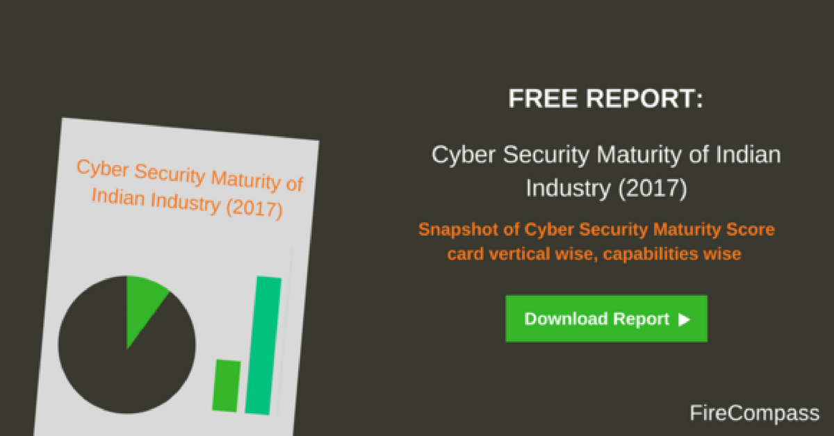 Cyber Security Maturity Report of Indian Industry - FireCompass