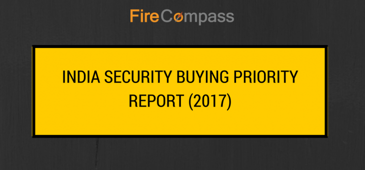 India Security Buying Priority Report (2017) & FireCompass Top Products & Popular Comparisons