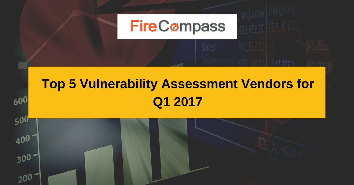 Top 5 Vulnerability Assessment Vendors for Q1 2017