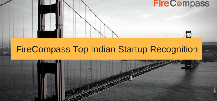 "FireCompass Announces The Winners Of ""Top Cybersecurity Startups 2017 (India)"""