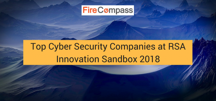 Top Cyber Security Companies at RSA Innovation Sandbox 2018