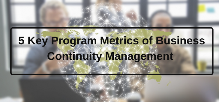 5 Key Program Metrics of Business Continuity Management (BCM)