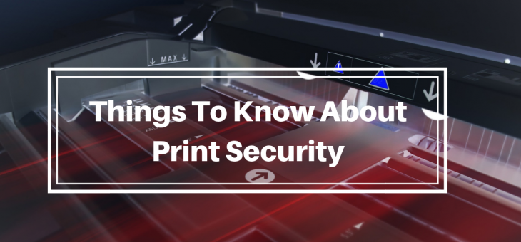 Things To Know About Print Security
