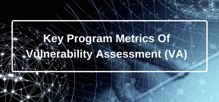 Key Program Metrics of Vulnerability Assessment