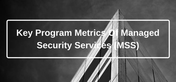 Learn More About Managed Security Services (MSS)