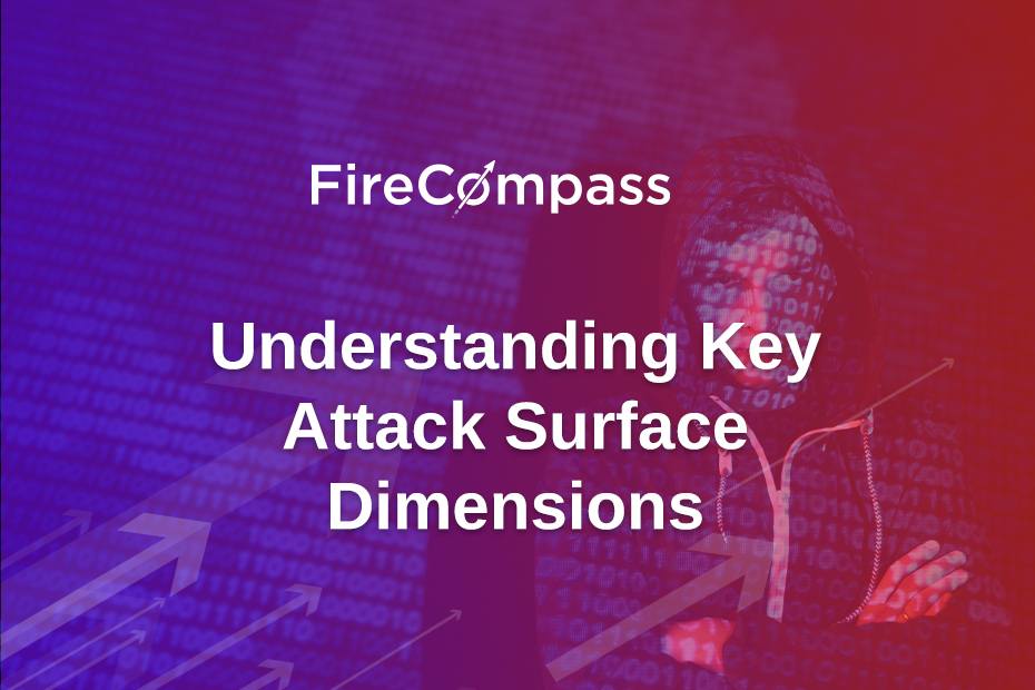 Understanding Key Attack Surface Dimensions