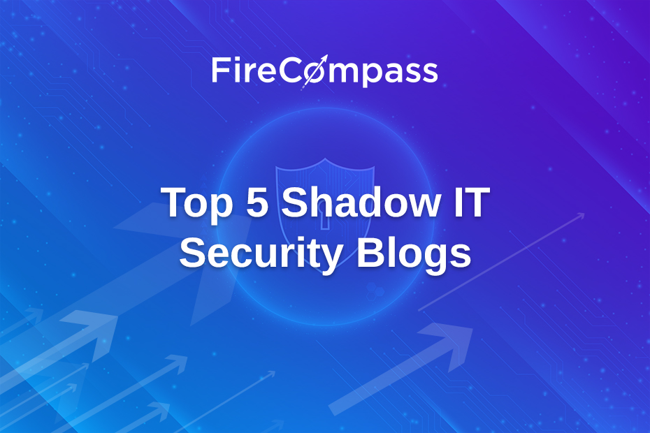 Top 5 Shadow IT Security Blogs