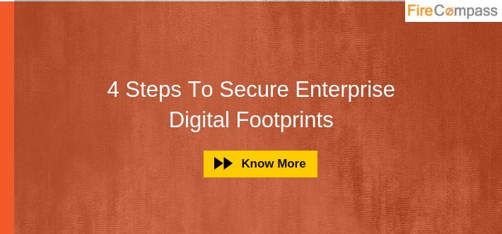 Steps to Secure Enterprise Digital Footprint