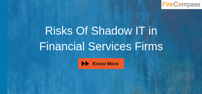 Risks of Shadow IT in Financial Services