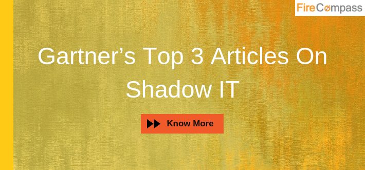 Gartner's Top 3 Articles On Shadow IT