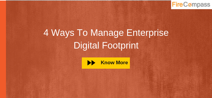 Ways to Manage Enterprise Digital Footprint