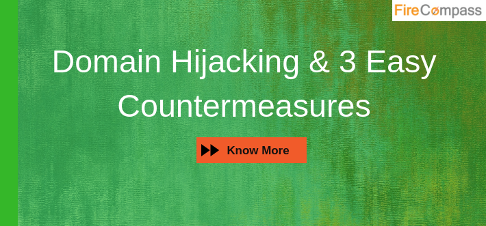 Domain Hijacking & 3 Easy Countermeasures