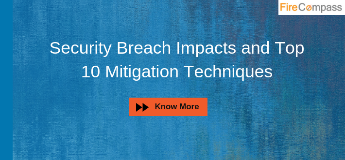 Security Breach Impacts and Top 10 Mitigation Techniques