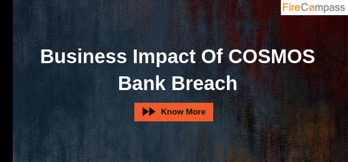 Business Impact Of COSMOS Bank Breach