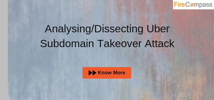 Analysing/Dissecting Uber Subdomain Takeover Attack