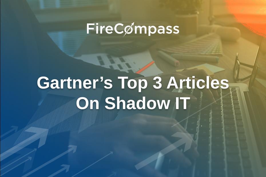 Gartner's Top 3 Articles On Shadow IT