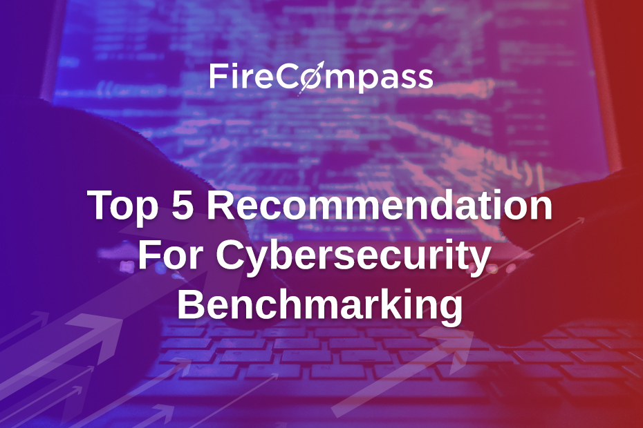 Top 5 Recommendation for Cybersecurity Benchmarking