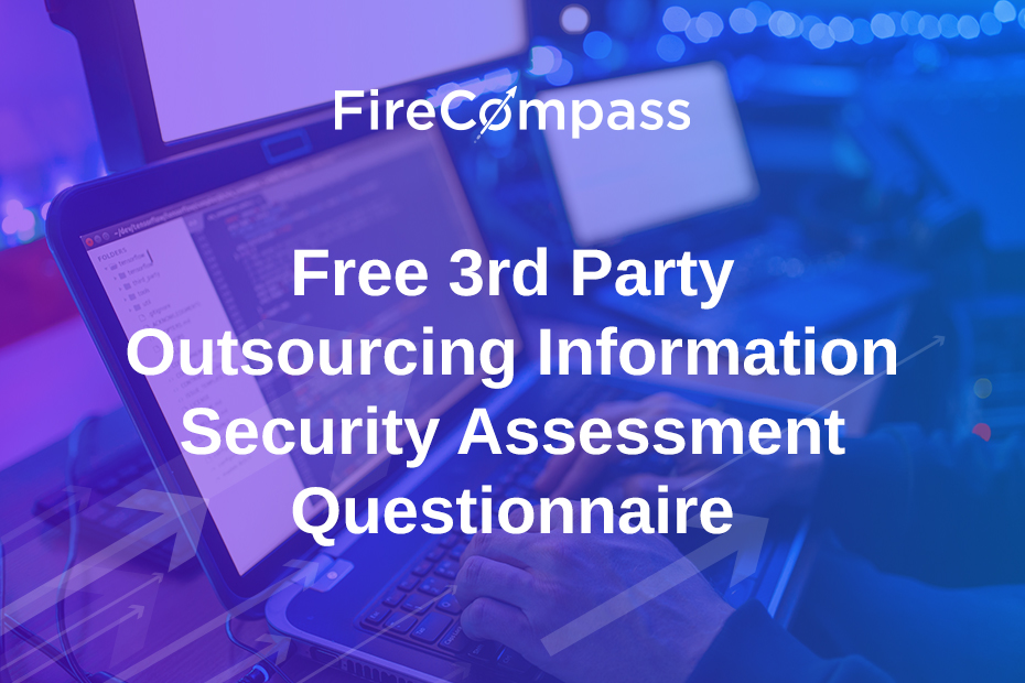 Free 3rd Party Outsourcing Information Security Assessment Questionnaire