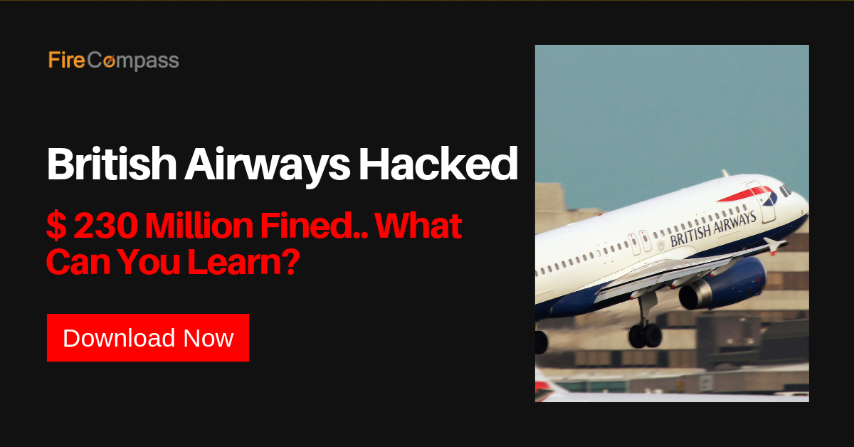 British Airways Hacked : Why It Happened & What Can You Learn ?