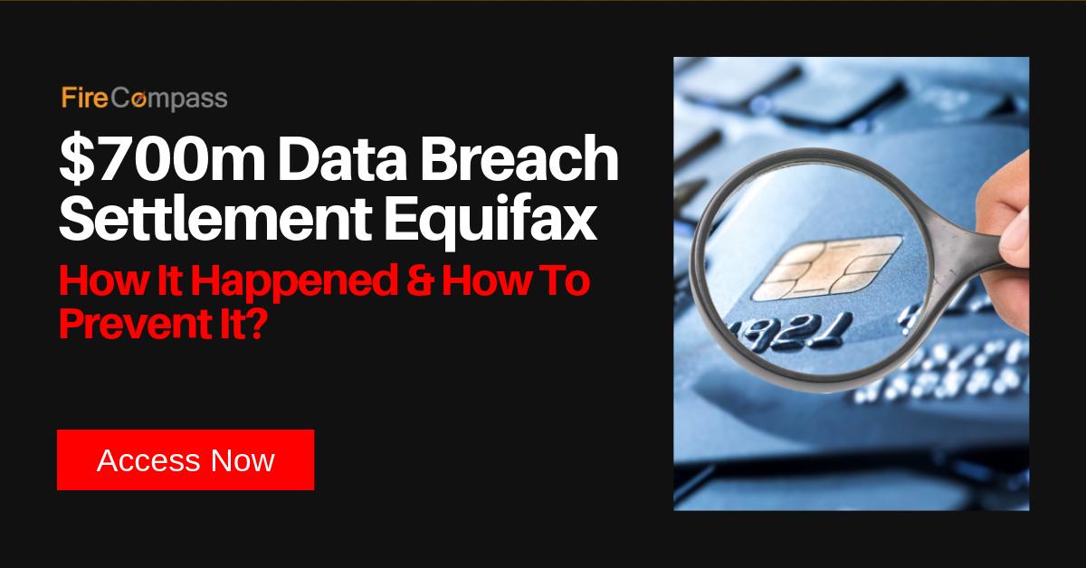 $700m Data Breach Settlement Equifax