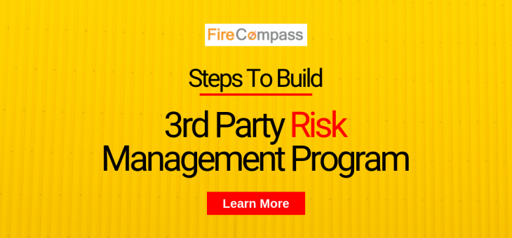 Steps To Build An Enterprise Third-Party Risk Management Program