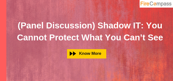(Panel Discussion) Shadow IT: You Cannot Protect What You Can't See
