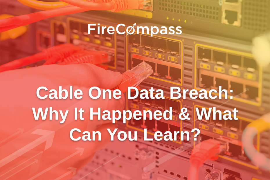 Cable One Data Breach : Why It Happened & What Can You Learn?
