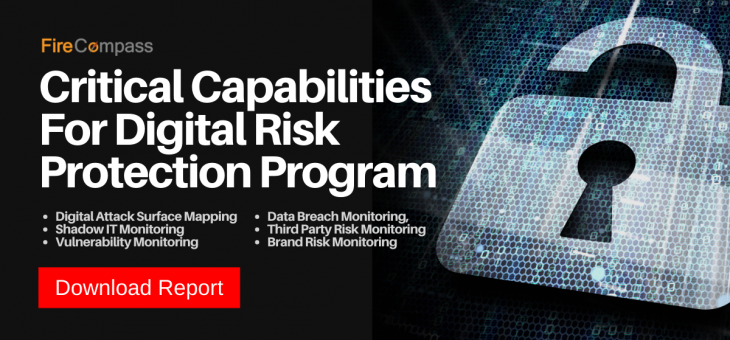 Download Report – 9 Critical Capabilities For Digital Risk Protection Program