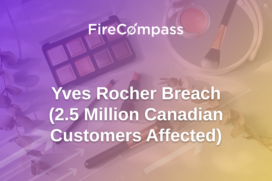 Yves Rocher Breach (2.5 Million Canadian Customers Affected)