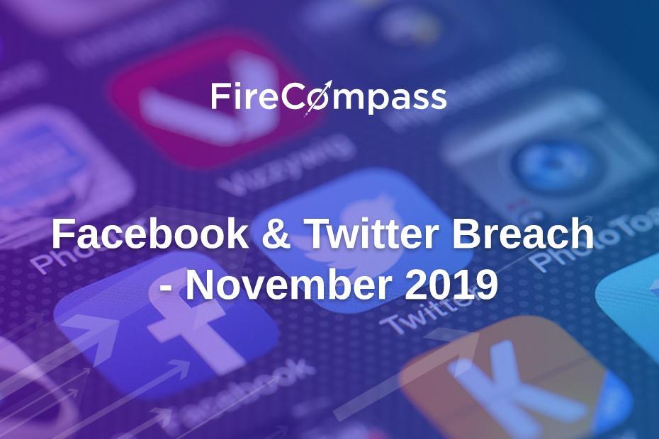 Facebook & Twitter Breach - November 2019
