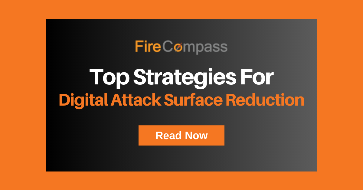 Top Strategies For Digital Attack Surface Reduction