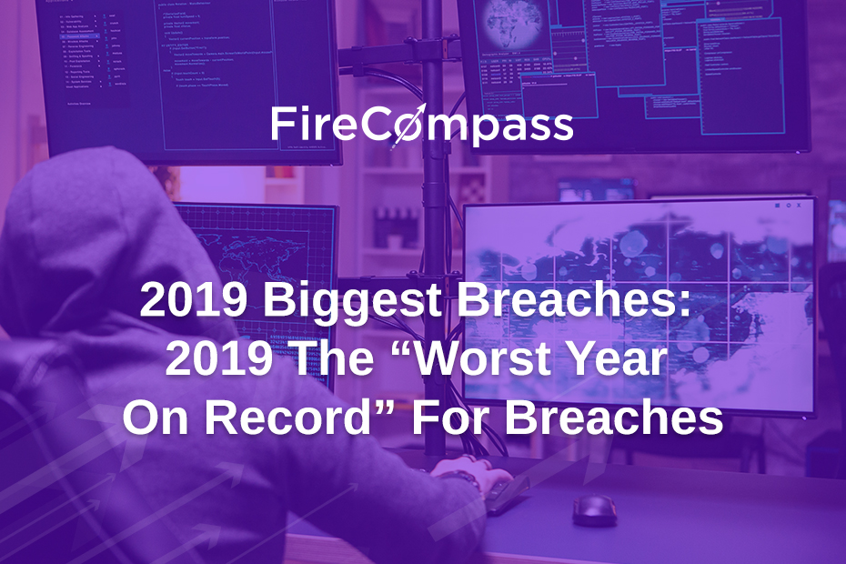 """2019 Biggest Breaches: 2019 The """"Worst Year On Record"""" For Breaches"""