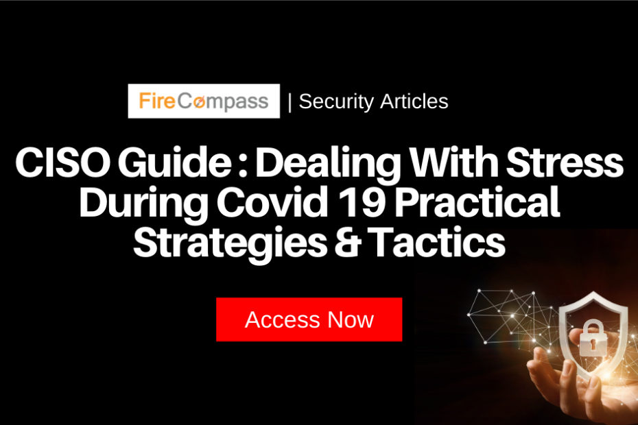 CISO Guide to dealing with stress during COVID19