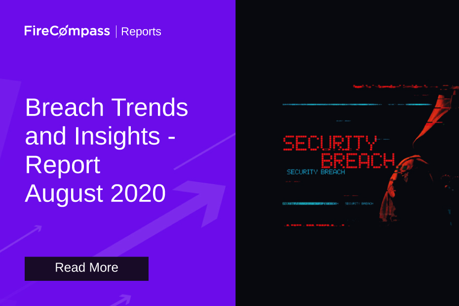 Monthly Breach Report August 2020 - FireCompass