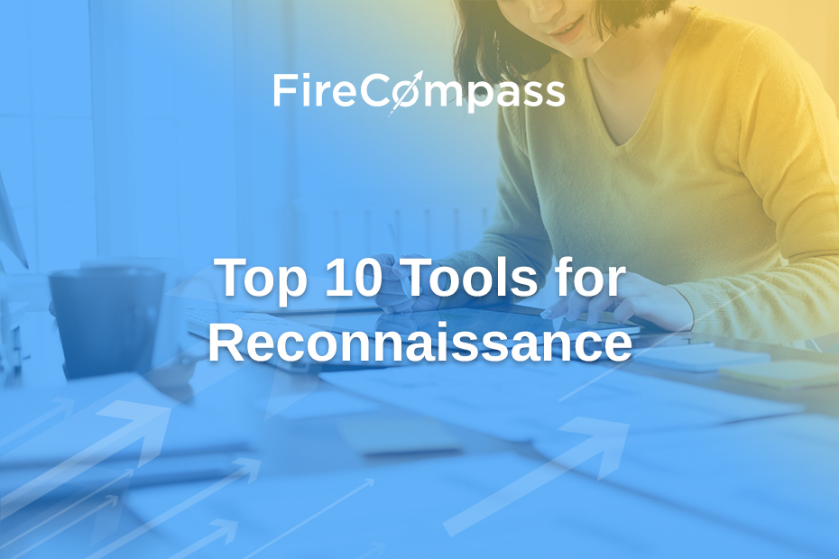 Top 10 Tools for Reconnaissance