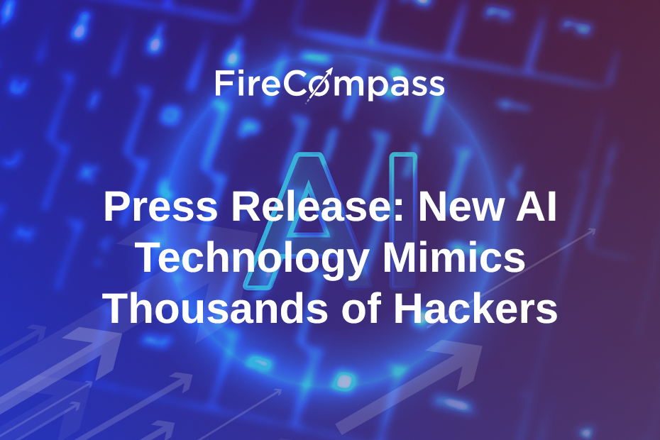 Press Release: New AI Technology Mimics Thousands of Hackers