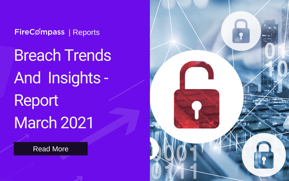 Breach Trends and Insights - March 2021